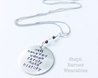 Well behaved women rarely make history necklace in pewter with copper and Swarovski detail