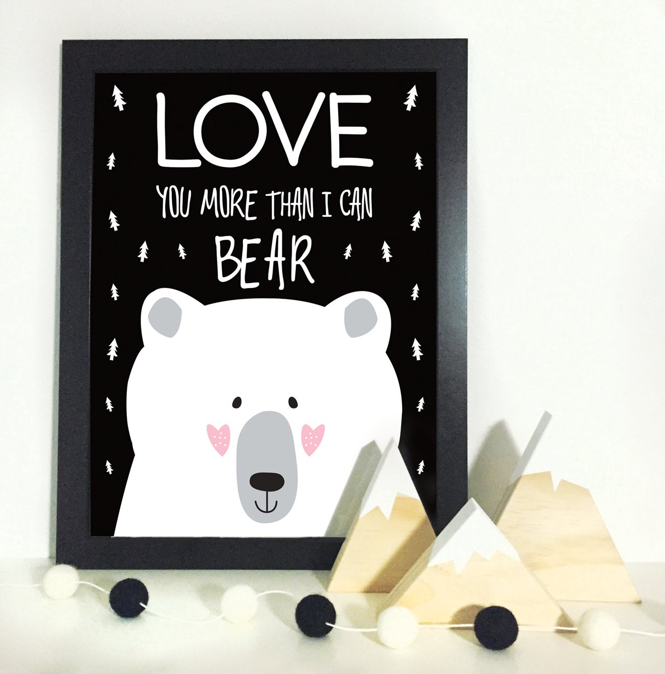 Wall Art Love You More : Love you more than i can bear wall art print decor baby