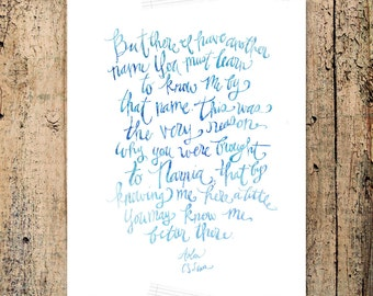 """Aslan quote from Narnia movie, CS Lewis """"There I have a different name..."""" -- INSTANT DOWNLOAD, 8x10 Hand Lettered Watercolor Print"""