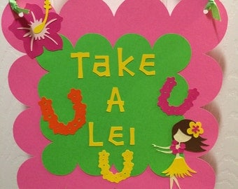 Take a Lei Luau Sign