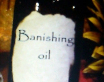 Banishing Oil