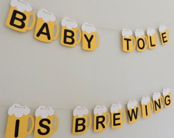 Beer Banner - Baby is Brewing Banner - Beer Garland - Welcome - Baby Shower - BBQ