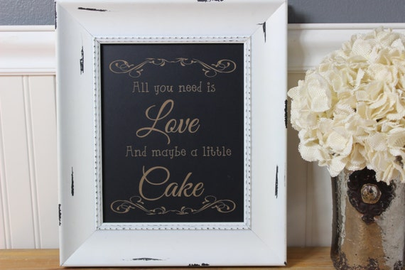Chalkboard laser engraved humor funny wedding all you need is love