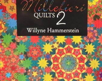 Millefiori Quilts Book 2 Two published by Quiltmania, Author Willyne Hammerstein Hard to Find Quilt Book English Paper Piecing