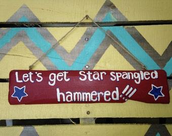 Let's get star spangled hammered!!!