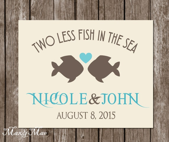 Two less fish in the sea sign nautical bridal shower sign for Two less fish in the sea