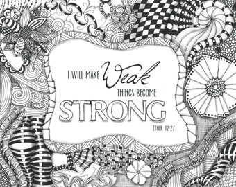 Make Weak Become Strong Zentangled Motivational Wall Hanging Black And White Or Color