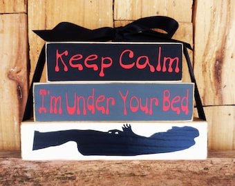 Keep calm I'm under your bed, (Monster under the bed) Halloween Blocks, Wood Blocks, , Halloween Decoration, Halloween, Monsters
