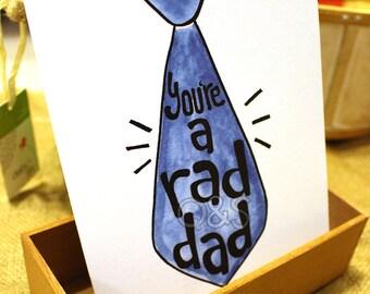 You're a Rad Dad Card