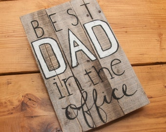 Best Dad In The Office Custom Office Sign Rustic Office Decor Gifts For Dad  Custom Gifts