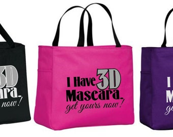 I have 3D Mascara, Get yours now! Tote Bag