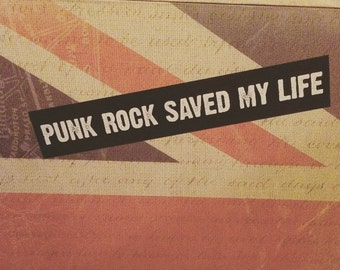 Punk Rock Saved My Life Bumper Sticker (VINYL STICKER)