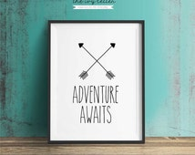 Adventure Awaits, Printable Art, Inspirational Quote, Typography Art, Digital Prints, Black and White Art, Wall Art Prints, Digital Download