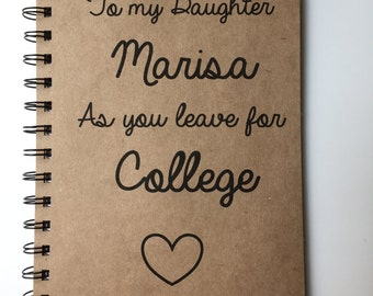 To my Daughter As You leave for College, Leaving for College, Gift, Going Away Gift, College, Daughter, Notebook, Personalized, from Mom