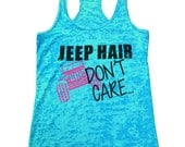 Jeep Hair Dont Care SUPER HOT Seller - Womens Funny Off Roading Gym Burnout Tanktop Workout Run Working Out Fitness Yoga Gift 729