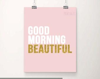 Good Morning Beautiful Printable Wall Art, Printable Nursery Art, Baby Girl Nursery Decor, Pink and Gold Nursery, Digital Wall Art, Glitter