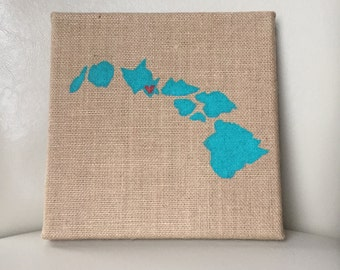 State Canvas - Burlap Canvas - State Painting - Hawaii - State Art - State Decor