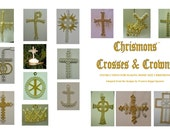 Crosses and Crowns Chrismons Ornaments