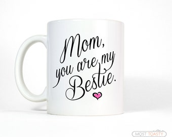 Gift for Mom from Daughter | Bestie Mom Mug | Mom Birthday Gift for Mom from Son | Mom Gift from Daughter | Mother's Day Gift