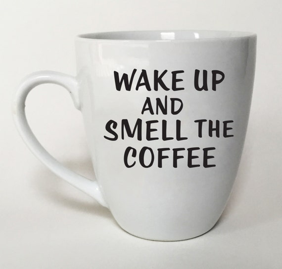 Items similar to funny mug fun gift idea office coffee mug wake up and smell the coffee on - Funny office coffee mugs ...