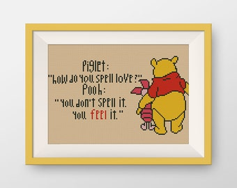 BUY 2, GET 1 FREE! Winnie the Pooh cross stitch pattern, pdf counted cross stitch pattern, Quote cross stitch pattern, you feel it, #P115