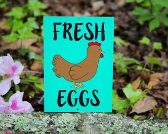 Weather Resistant Aluminum Sign- Fresh Eggs- Backyard Farming Sign