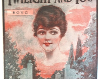 I Want the Twilight and You vintage sheet music by Lamb and Maskell 1920 Morris Music Co