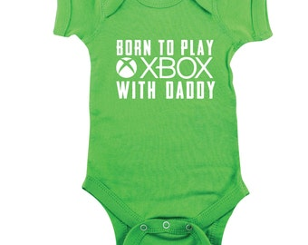Green Baby Bodysuit - Born to Play Xbox With Daddy - Video Gamer