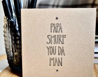 Papa Smurf you da man greeting card