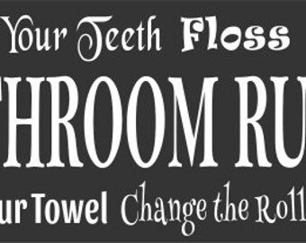 Sign Stencil -  BATHROOM RULES 8 x 22 bathroom stencil - create your own sign for your home!