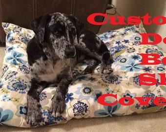 Custom Dog Bed Slip Cover