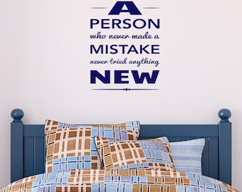 Inspirational Quote Wall Sticker - A Person Who Never Made A Mistake Decal