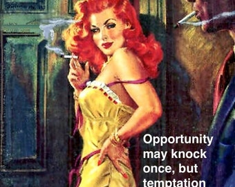 """AMUSING PULP/ILLUSTRATION Card. Funny, Humorous Retro Vintage Card. """"Opportunity may knock""""- Just because/ friendship card. [814-209]"""