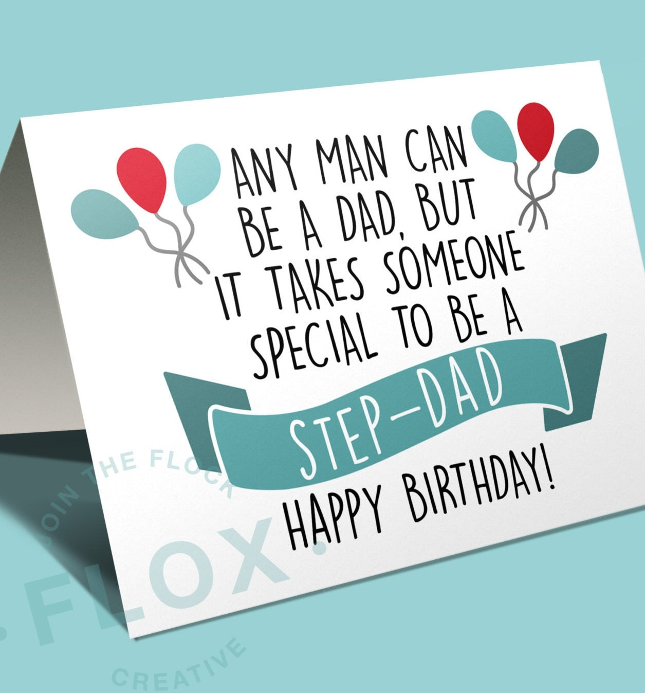 Any man can be a dad but it takes someone special to be a – Step Dad Birthday Cards