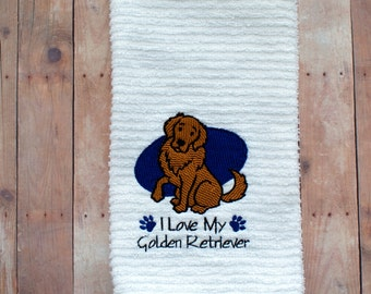 I Love My Golden Retriever- I Love My Dog Kitchen Towel- I Love Dogs- Dog Gift- Dog Tea Towel- Gift for the Dog Lover- Custom Embroidery