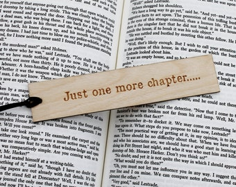Wooden Bookmark - Just One More Chapter.... Book Bookmark Funny Gift Natural Personalised Personalized