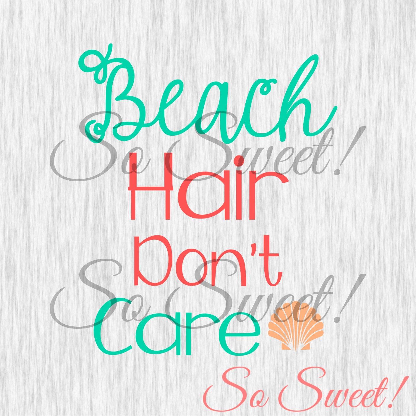 Beach Hair Don't Care SVG / DXF for Silhouette Beach