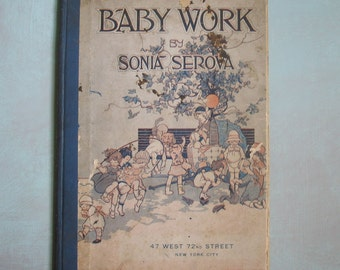 Antique Baby Work Dance Instruction Book by Sonia Serova 1917