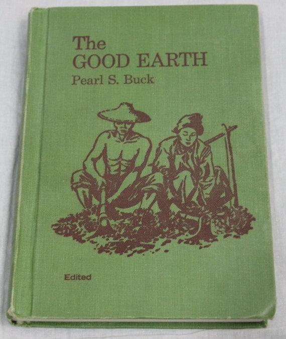Vintage 1949 Cloth Green Book The Good Earth Fine Condition Edited Hardback School Edition By Pearl S. Buck
