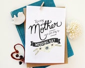 To Mother wedding day Card. Wedding day cards. Typography Illustration card. MC445