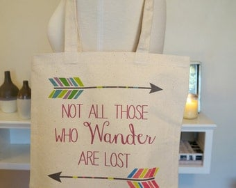 Not all those who wander are lost, wanderer, adventure is out there, reusable tote bag, reusable grocery bag