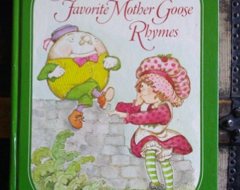 Strawberry Shortcakes Favorite Mother Goose Rhymes / 1983 / Hard Back