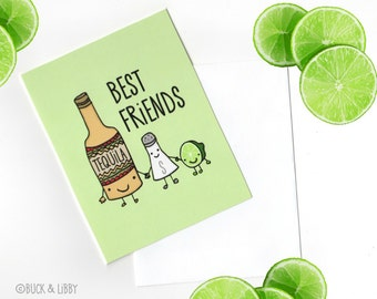 Tequila, Salt, and Lime Best FriendsCard with Envelope blank inside