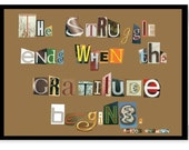 """Author Unkown """"The Struggle Ends When the Gratitude Begins""""  Greeting Card"""