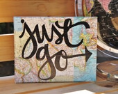 """8x10 """"Just go"""" vintage map quote canvas"""