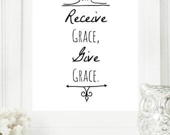 "Instant 8x10 ""Receive Grace, give Grace"" Black & White Digital Wall Art Print, Modern Christian Art, Scripture Print, Digital Download"