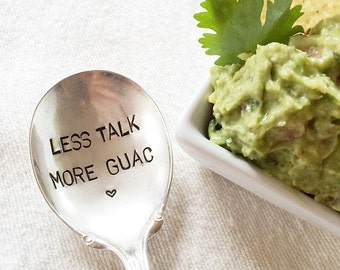 Less Talk More Guac - Hand Stamped Spoon - Guacamole - Avocado - Foodie Gift