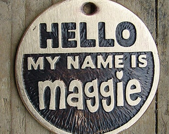 Dog Tag / Pet Tag / Custom Dog Tag / Pet ID Tag / Brass Dog Tag / Etched Dog Tag / Custom Dog Tag / Hello My Name Is ...