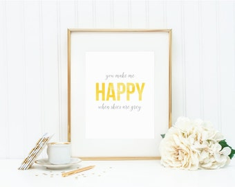 """Watercolor Art Print - """"You Make Me Happy When Skies are Grey"""" - Mirabelle Creations"""