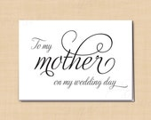 To My Mother On My Wedding Day Printable Card, Simply Elegant: 5 x 3.5 - Instant Download